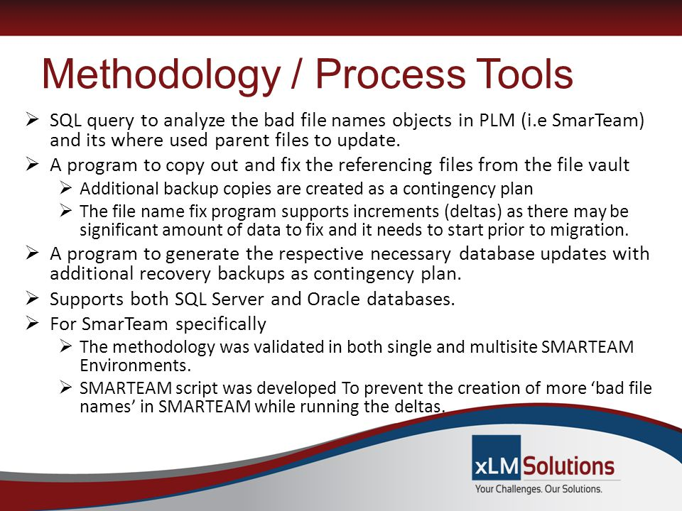 Methodology / Process Tools  SQL query to analyze the bad file names objects in PLM (i.e SmarTeam) and its where used parent files to update.