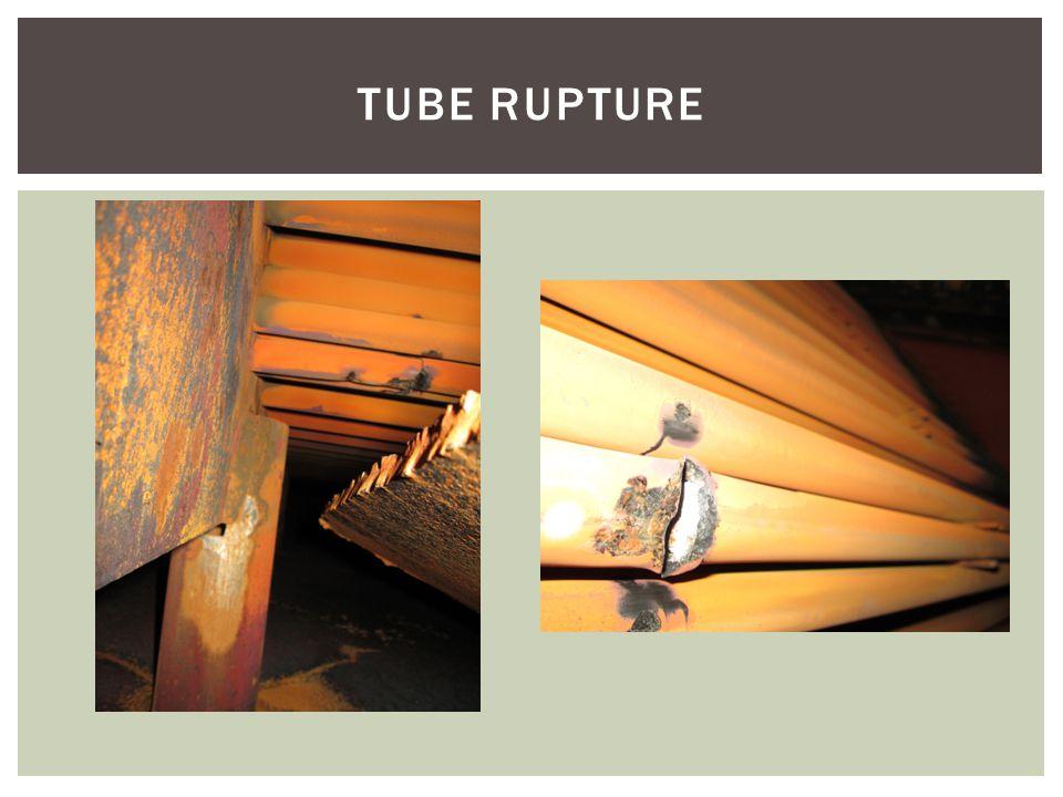 TUBE RUPTURE