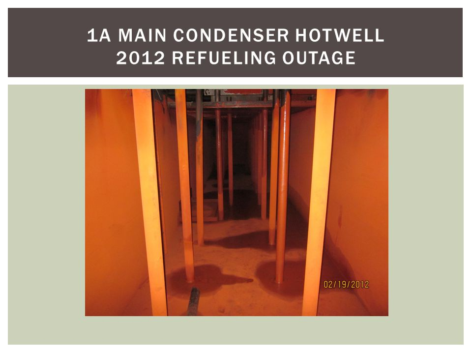 1A MAIN CONDENSER HOTWELL 2012 REFUELING OUTAGE