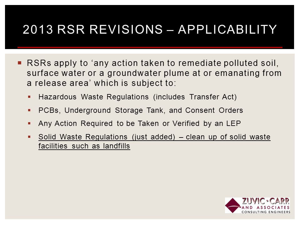  RSRs apply to 'any action taken to remediate polluted soil, surface water or a groundwater plume at or emanating from a release area' which is subje