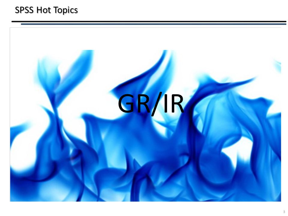 SPSS Hot Topics 3 GR/IR
