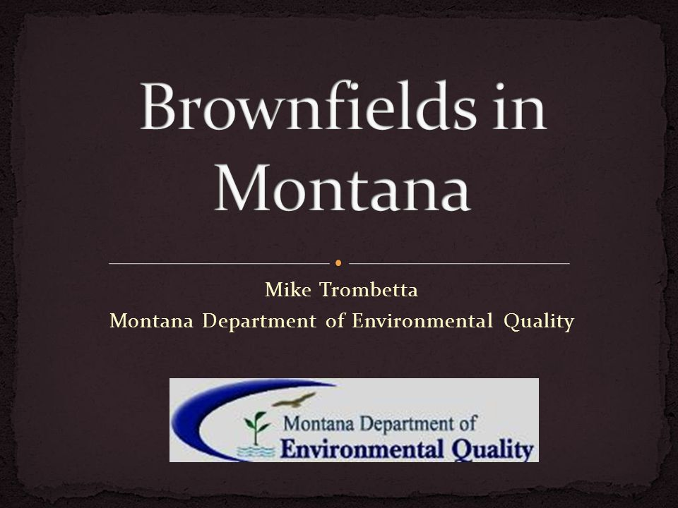 Mike Trombetta Montana Department of Environmental Quality