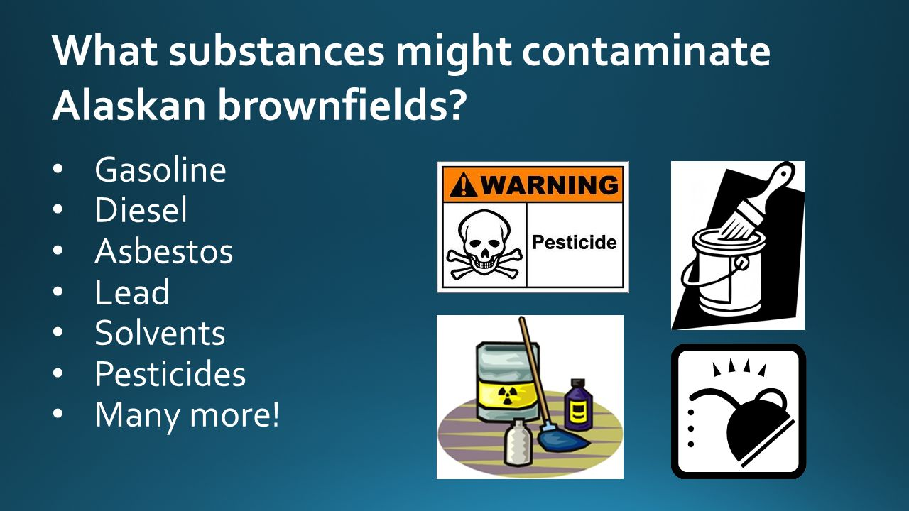 What substances might contaminate Alaskan brownfields.