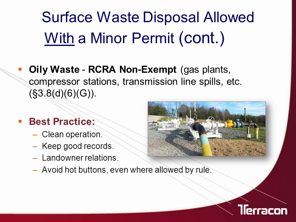  Oily Waste - RCRA Non-Exempt (gas plants, compressor stations, transmission line spills, etc.