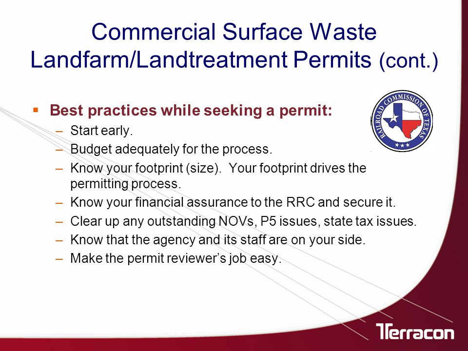  Best practices while seeking a permit: –Start early.
