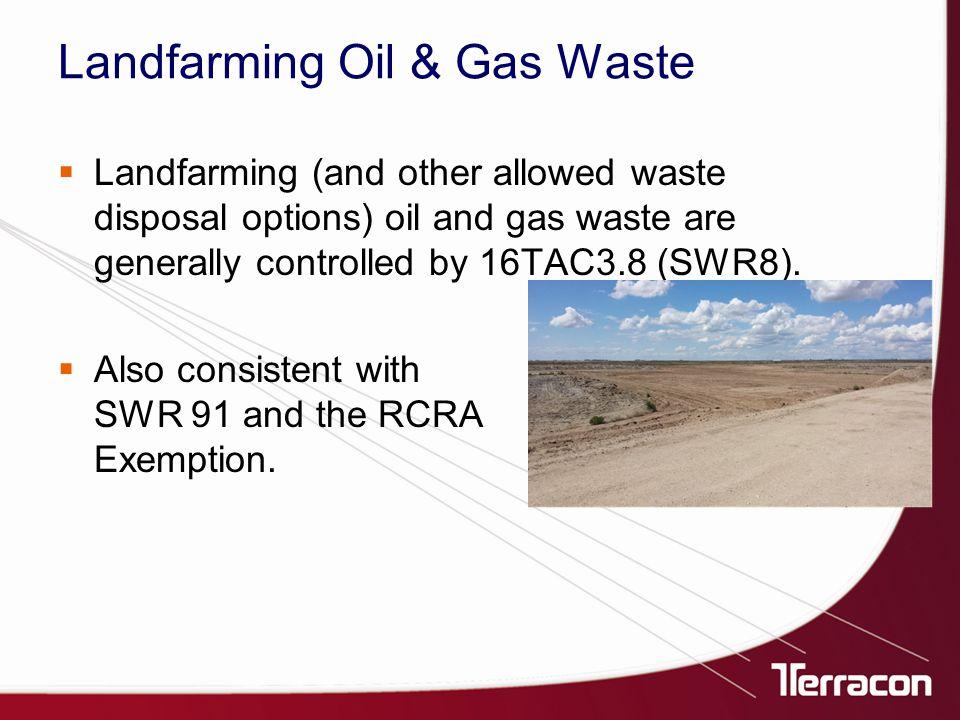  Oily Waste - RCRA Non-Exempt (gas plants, compressor stations, transmission line spills, etc.