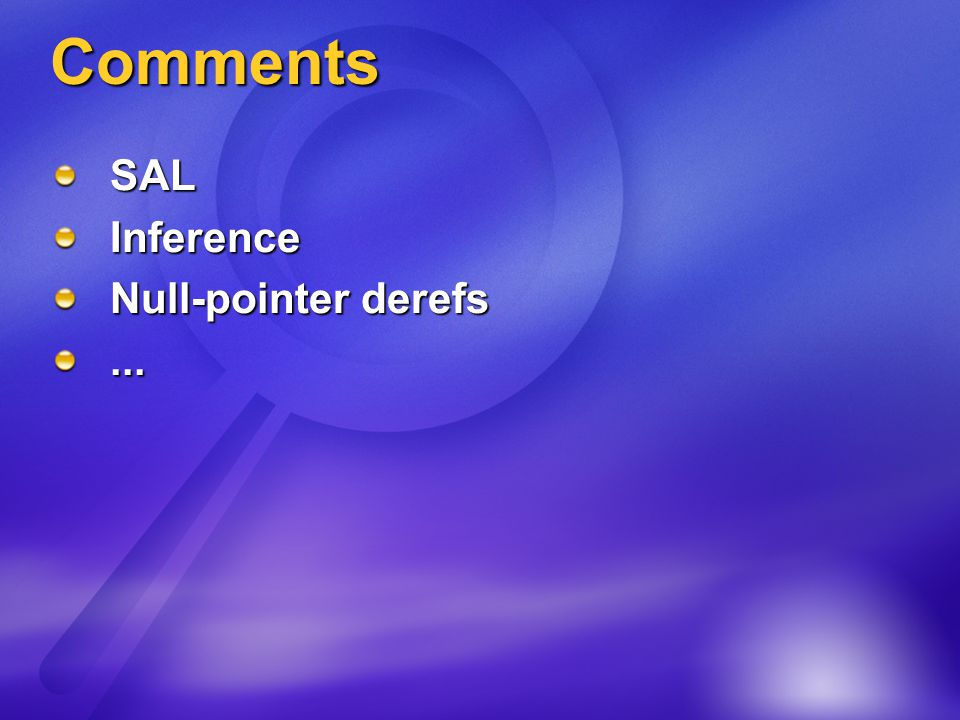 Comments SALInference Null-pointer derefs...