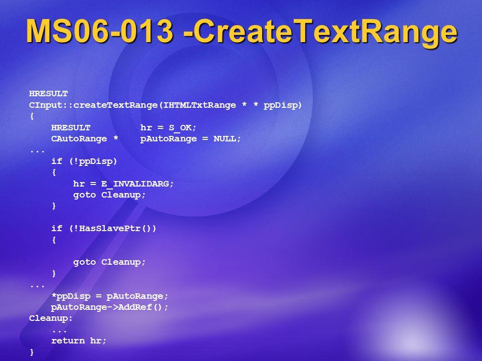 HRESULT CInput::createTextRange(IHTMLTxtRange * * ppDisp) { HRESULT hr = S_OK; CAutoRange * pAutoRange = NULL;...