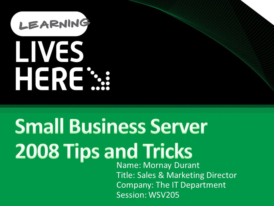 11 tips for the price of 9 BITS CompanyWeb Drive Architecture Spam Disclaimers SBS Monitoring RWW OWA CALS and more