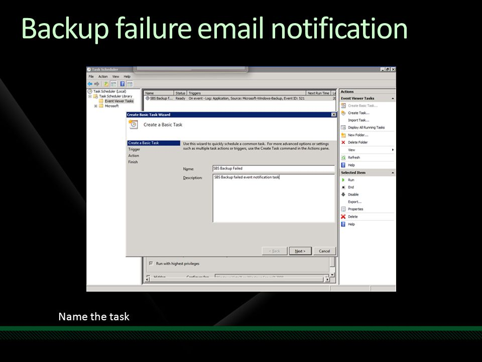 Backup failure email notification Name the task