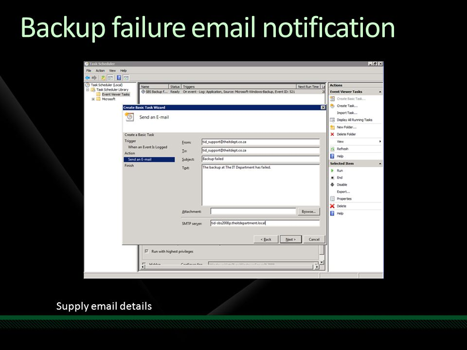 Backup failure email notification Supply email details