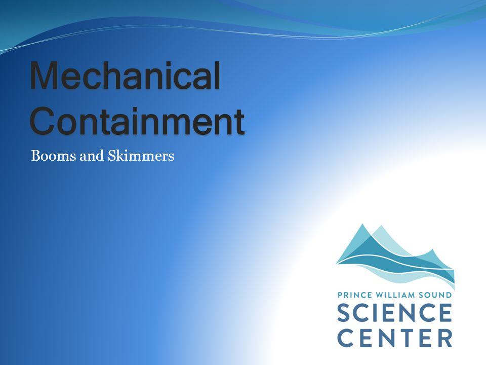 Mechanical Containment Booms and Skimmers