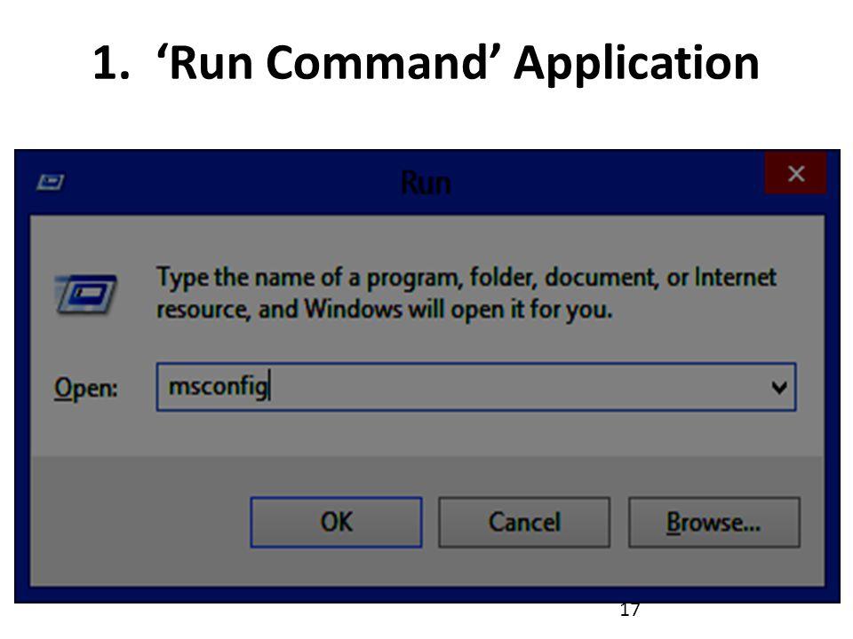 1. 'Run Command' Application 17