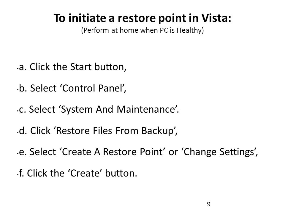 To set a Restore Point in Windows 7.1. click the Start button, 2.