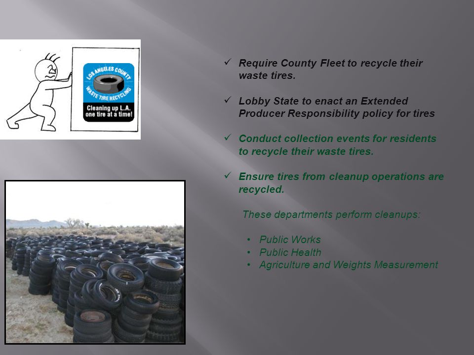 Require County Fleet to recycle their waste tires.