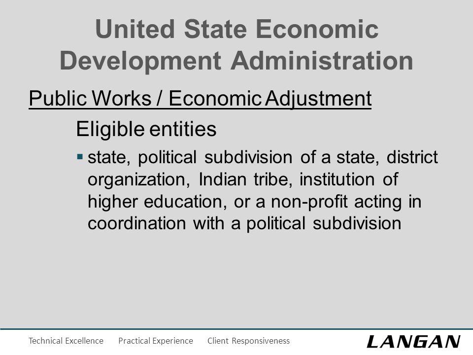 Technical Excellence Practical Experience Client Responsiveness United State Economic Development Administration Public Works / Economic Adjustment El