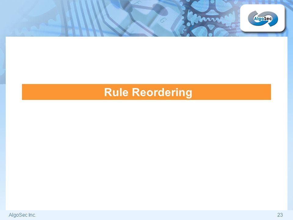 AlgoSec Inc.23 Rule Reordering