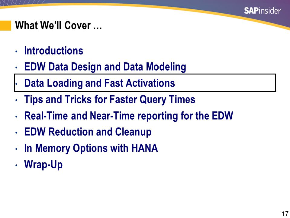 17 What We'll Cover … Introductions EDW Data Design and Data Modeling Data Loading and Fast Activations Tips and Tricks for Faster Query Times Real-Ti