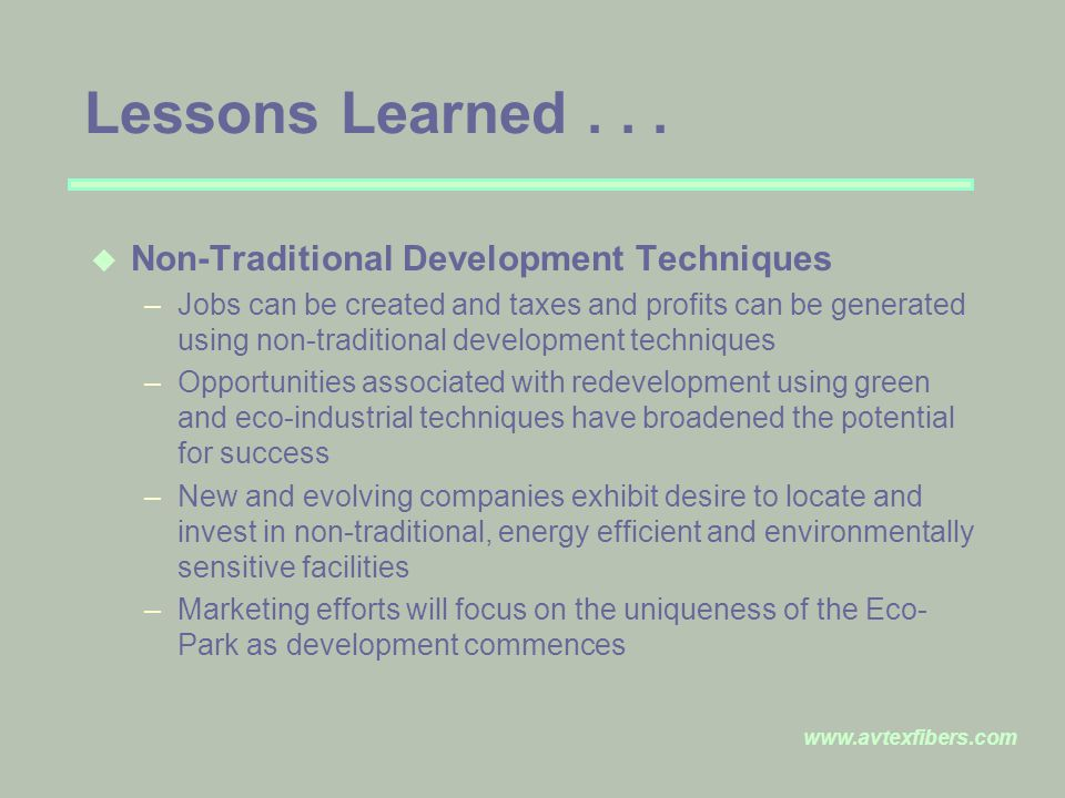 www.avtexfibers.com Lessons Learned...