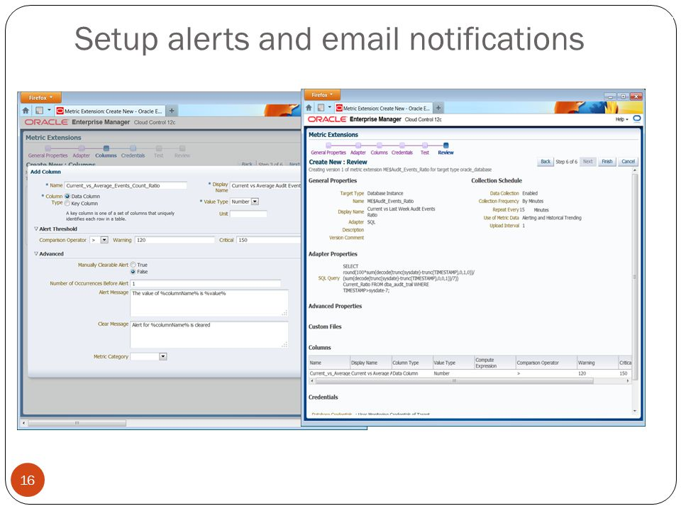 Setup alerts and email notifications 16