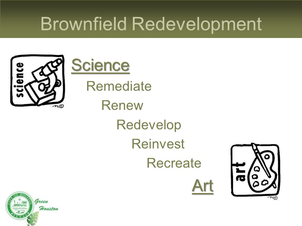 Brownfield Redevelopment Science Remediate Renew Redevelop Reinvest RecreateArt