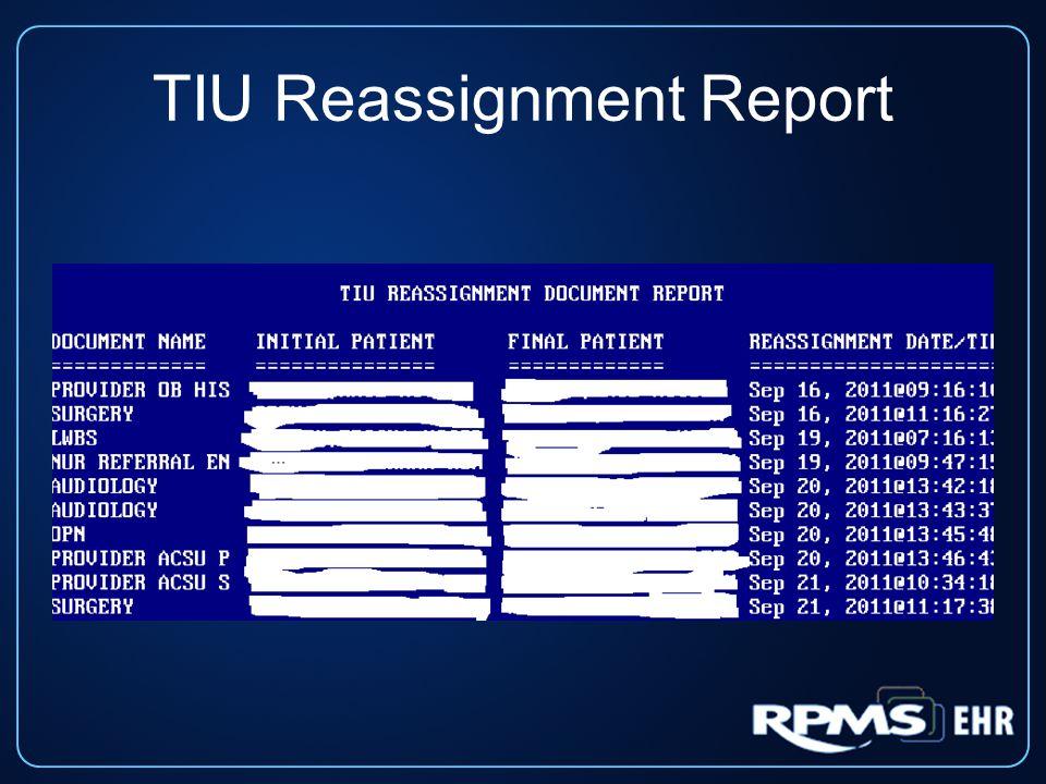 TIU Reassignment Report