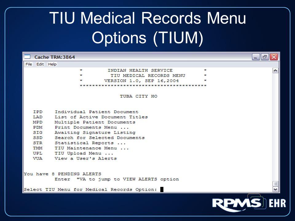 TIU Medical Records Menu Options (TIUM)