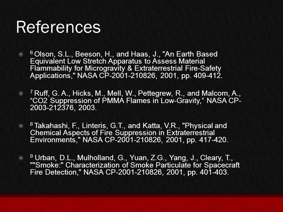 References  6 Olson, S.L., Beeson, H., and Haas, J.,