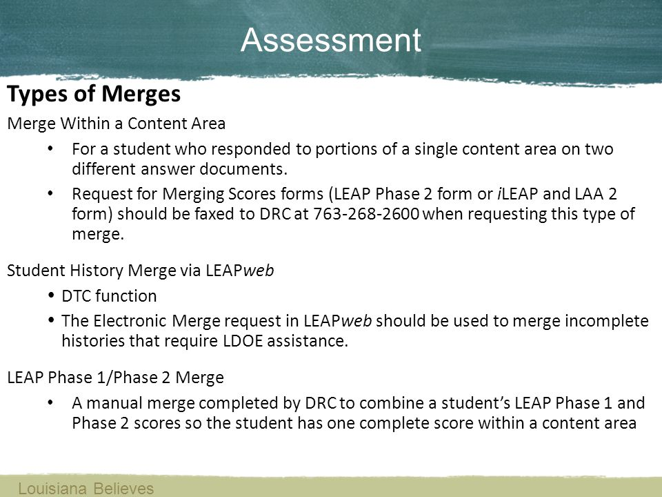 Types of Merges Merge Within a Content Area For a student who responded to portions of a single content area on two different answer documents. Reques