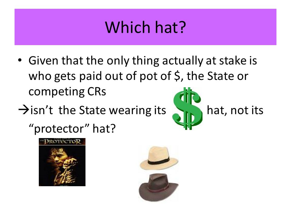 Which hat.