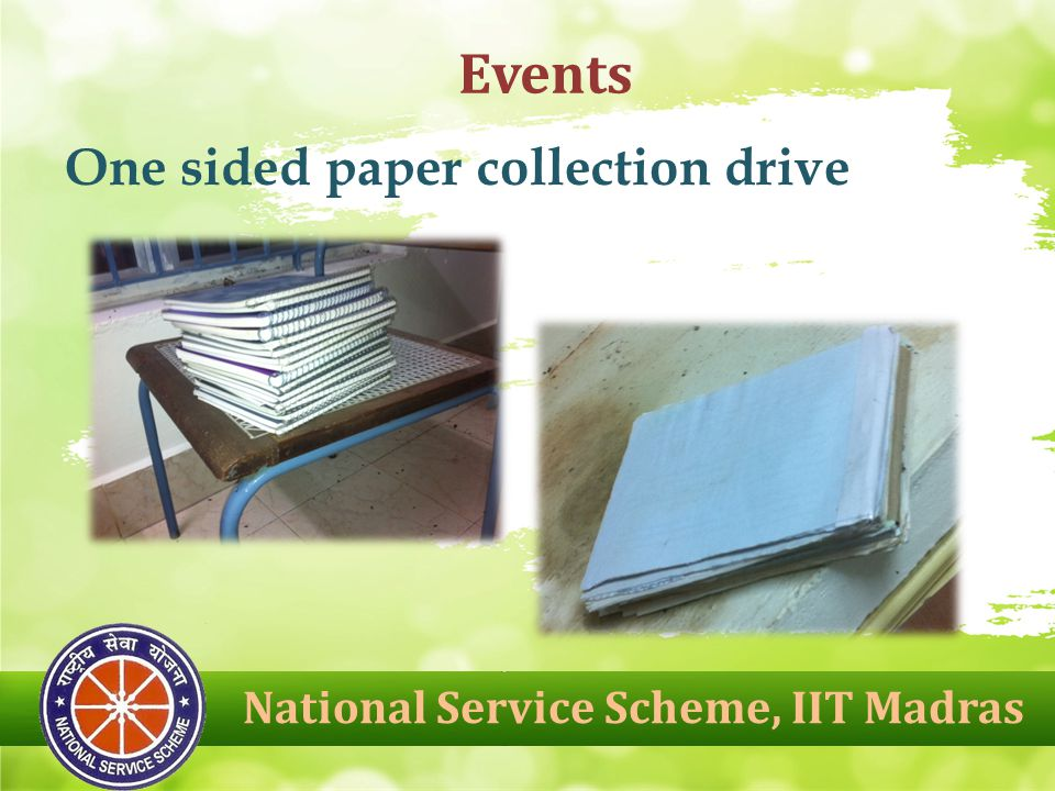 National Service Scheme, IIT Madras Events One sided paper collection drive