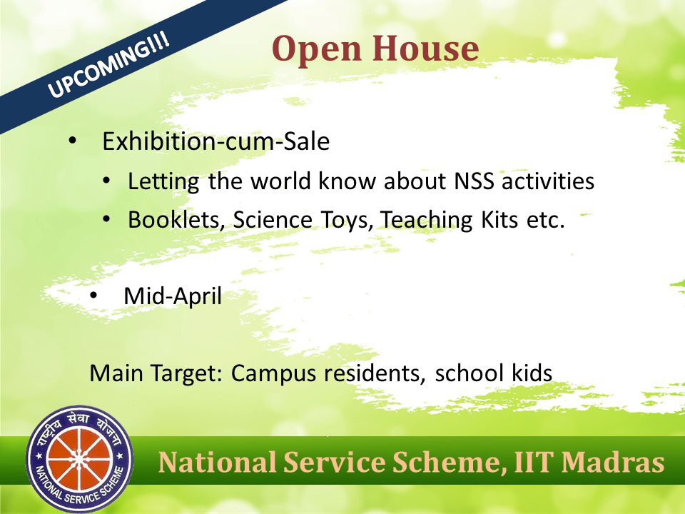 Exhibition-cum-Sale Letting the world know about NSS activities Booklets, Science Toys, Teaching Kits etc.