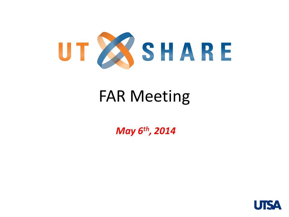 May 6 th, 2014 FAR Meeting 1