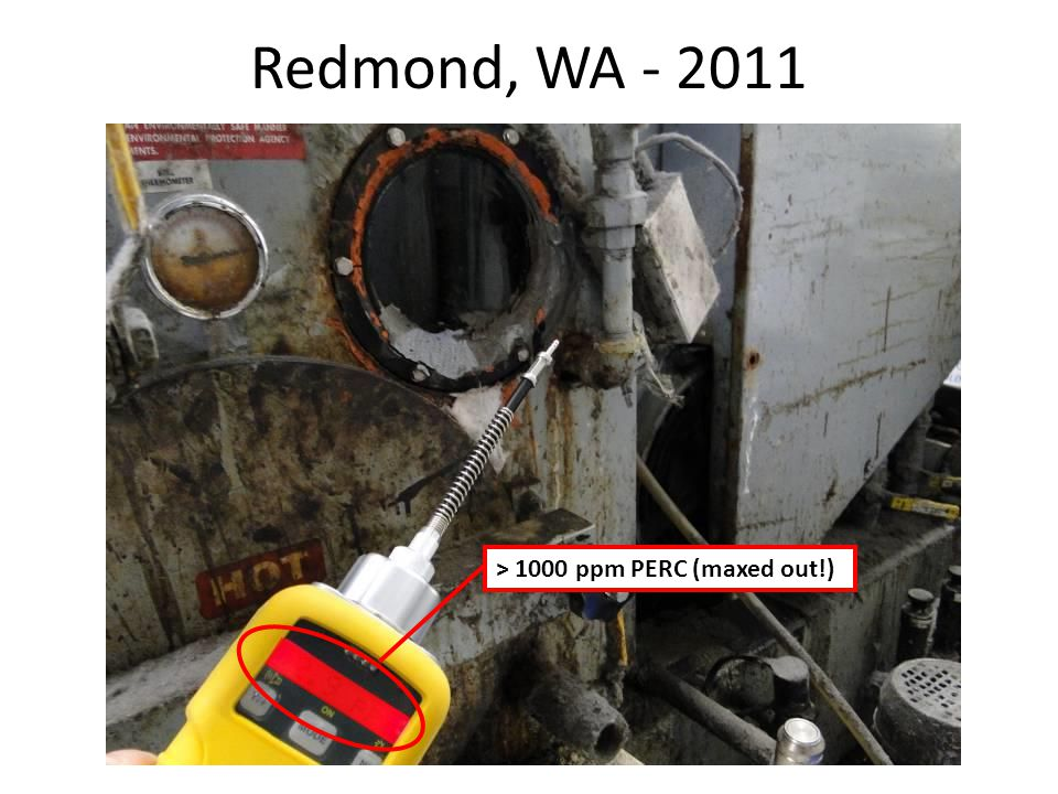 Redmond, WA - 2011 > 1000 ppm PERC (maxed out!)