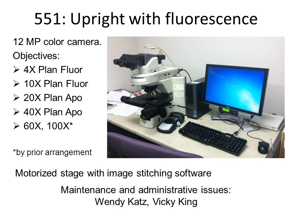 551: Upright with fluorescence 12 MP color camera.