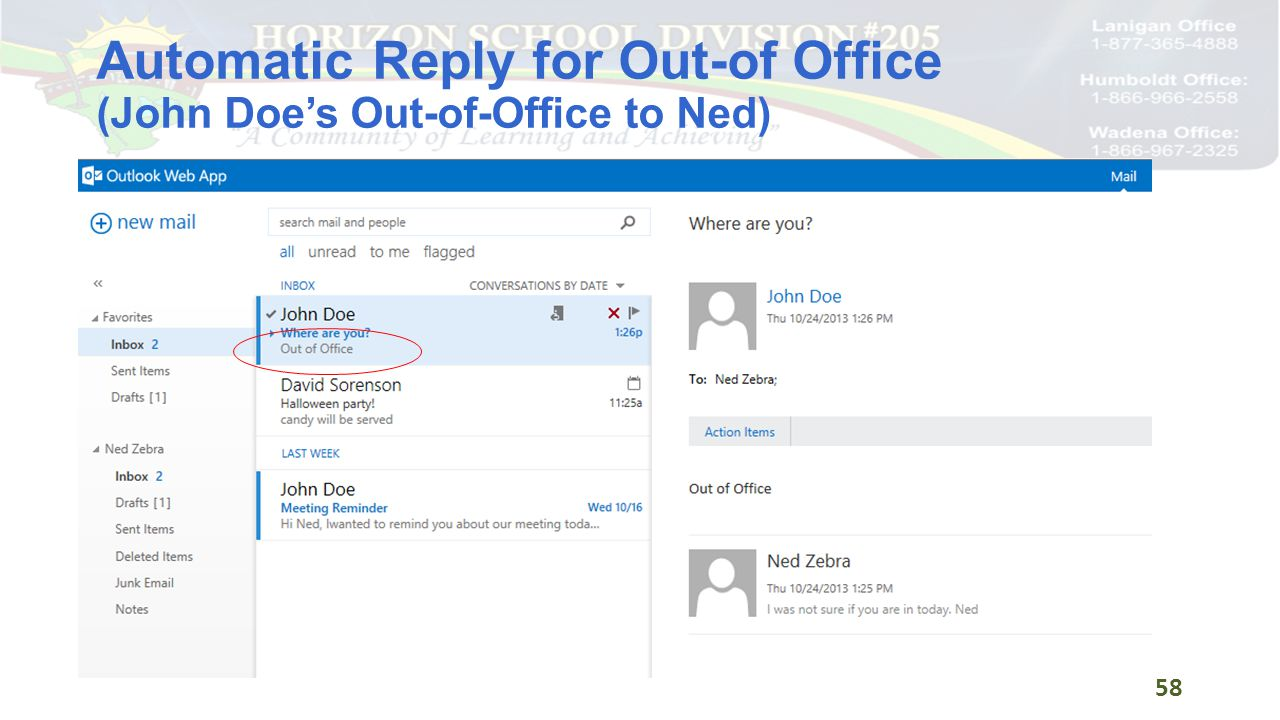 Automatic Reply for Out-of Office (John Doe's Out-of-Office to Ned) 58