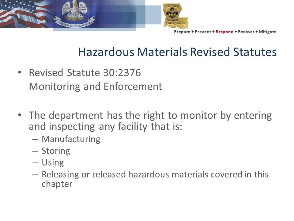 Prepare + Prevent + Respond + Recover + Mitigate Inventory Reporting - Tier II Filing For 2012: – 15,390 facilities in Louisiana filed a Tier II report