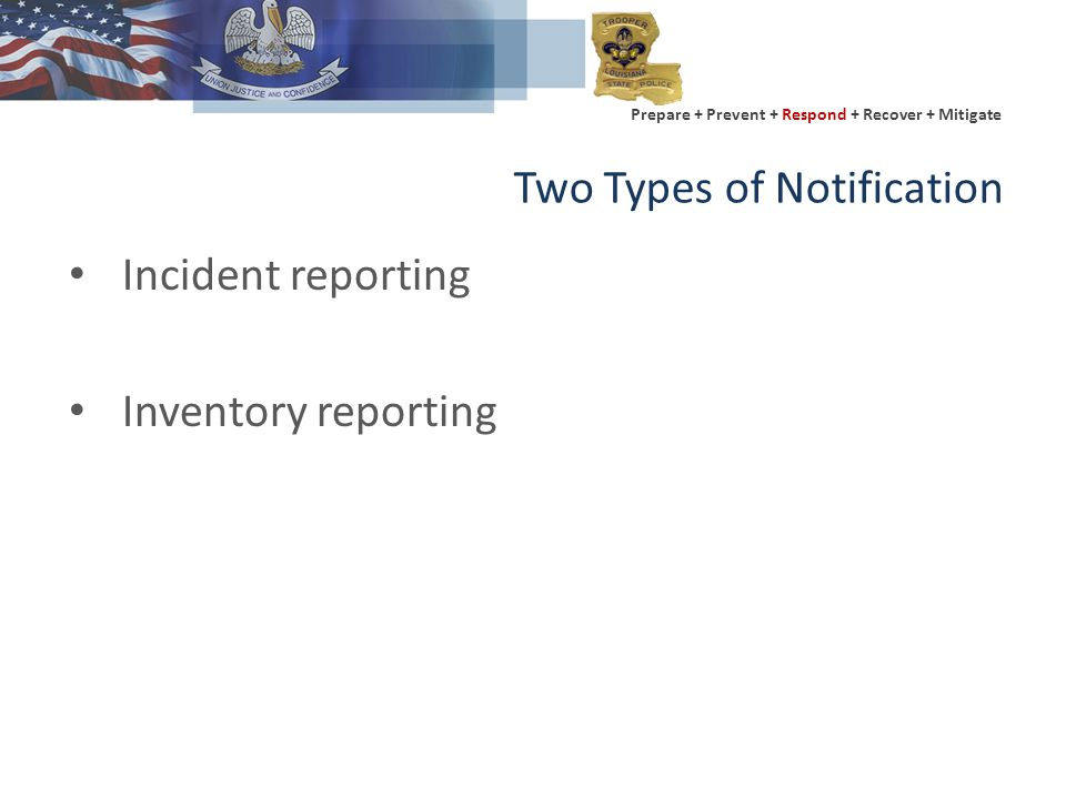 Prepare + Prevent + Respond + Recover + Mitigate Transportation Reporting There is a fatality due to fire, explosion or exposure to the material; or