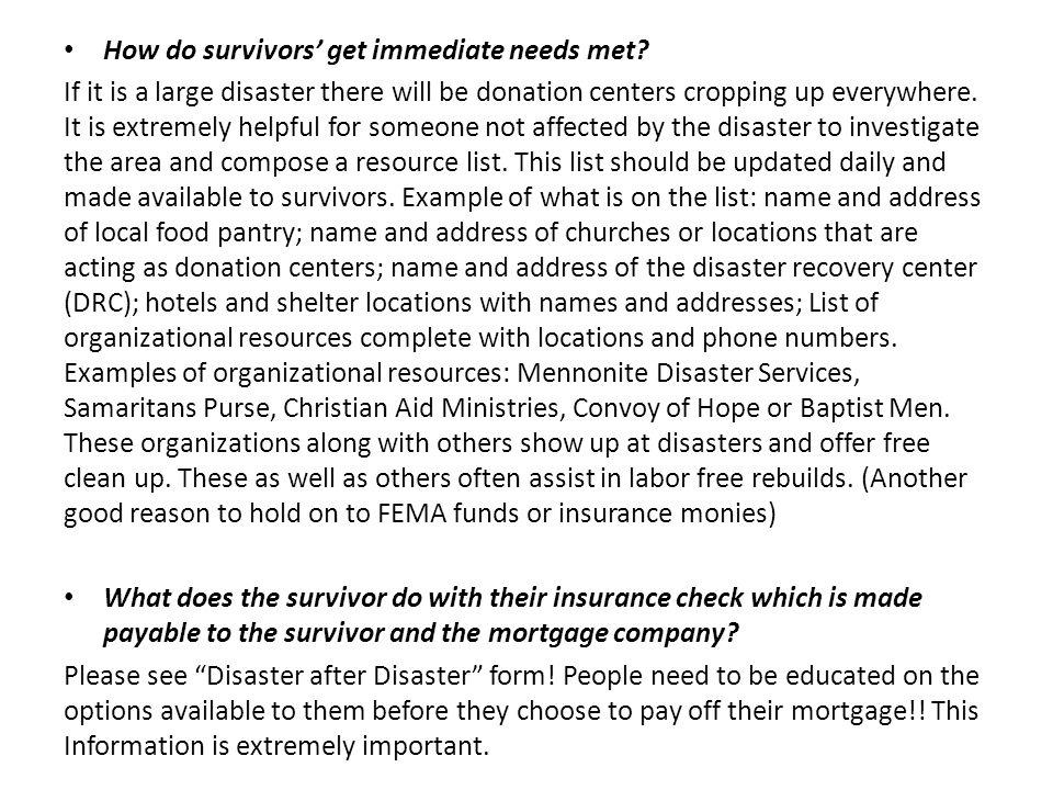 How do survivors' get immediate needs met.