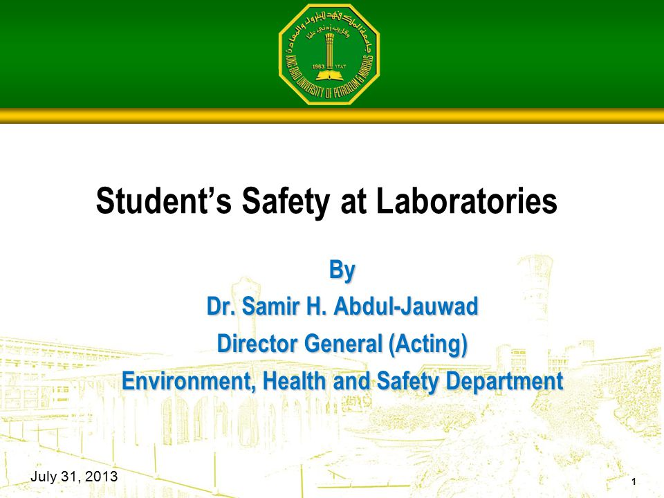 Student's Safety at Laboratories By Dr. Samir H.