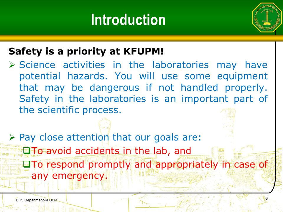 Introduction Safety is a priority at KFUPM.