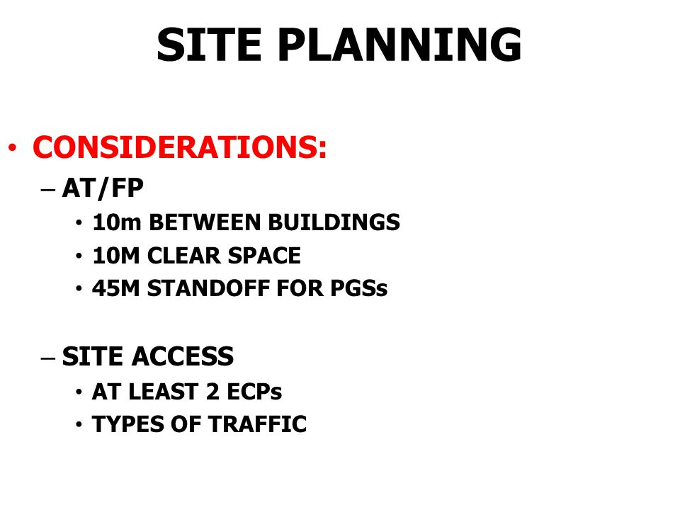 SITE PLANNING PARAMETERS: – FUNCTIONALITY – MAINTAINABILITY – ENVIRONMENTAL SOUNDNESS – AESTHETICS