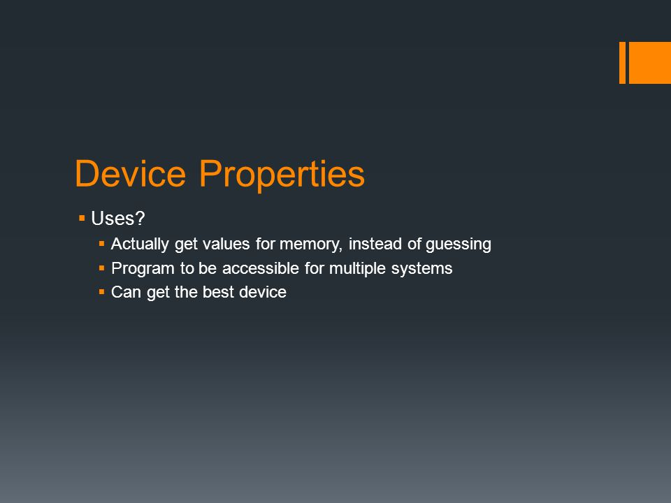 Device Properties  Uses.