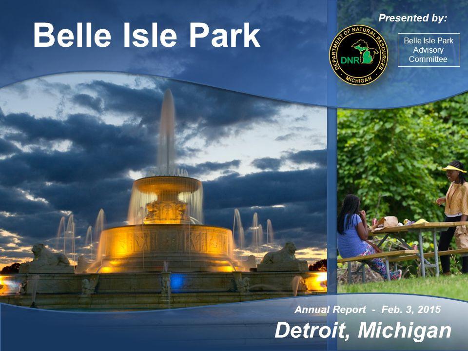Belle Isle Park Annual Report - Feb.