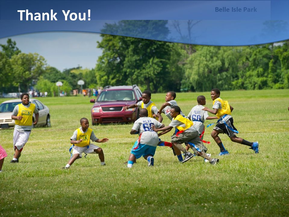 Belle Isle Park Thank You!