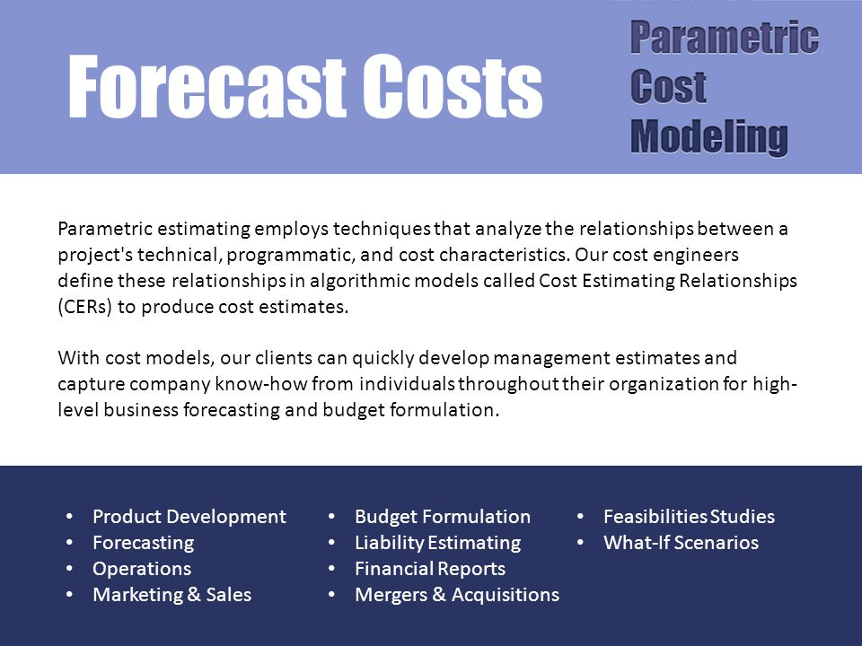 Tools We Offer Nearly 200 cost models for estimating environmental cleanup technologies & activities, full life- cycle remediation and restoration costs.