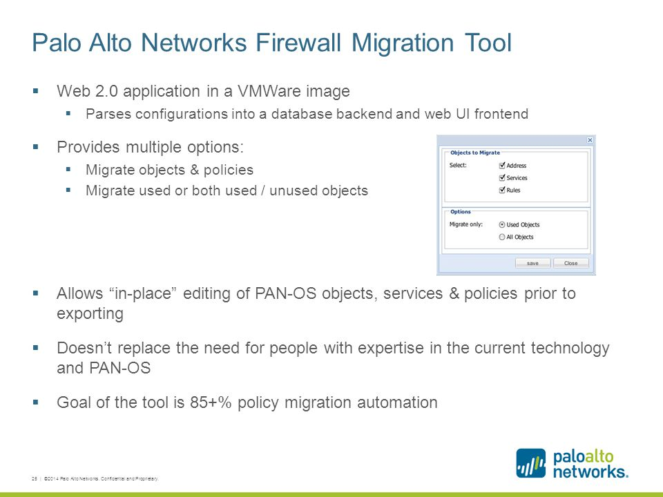 Palo Alto Networks Firewall Migration Tool  Web 2.0 application in a VMWare image  Parses configurations into a database backend and web UI frontend
