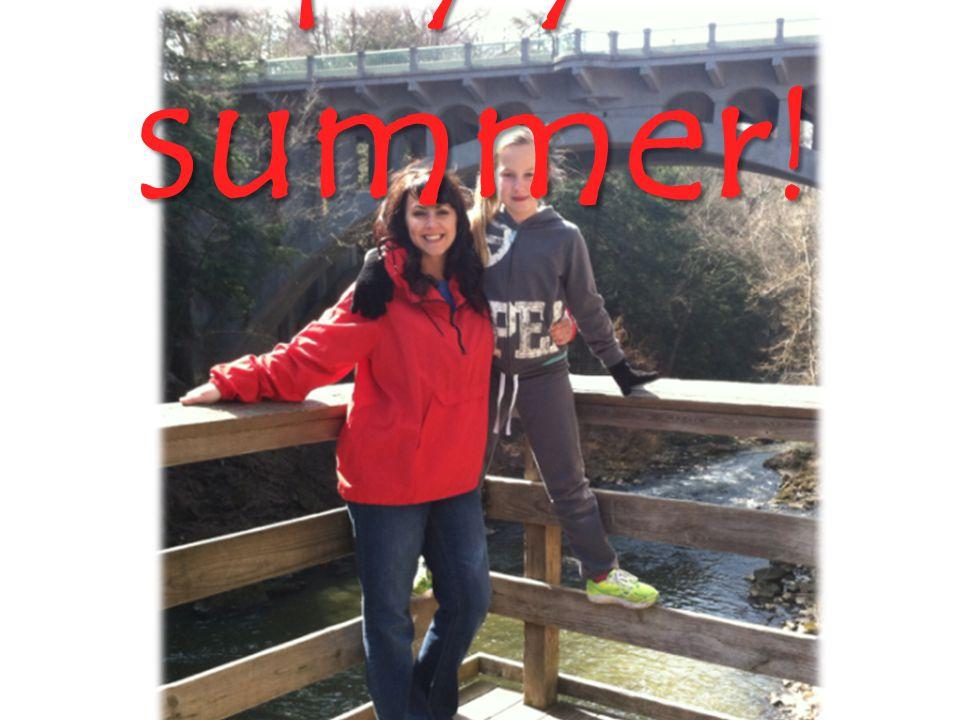 Enjoy your summer !