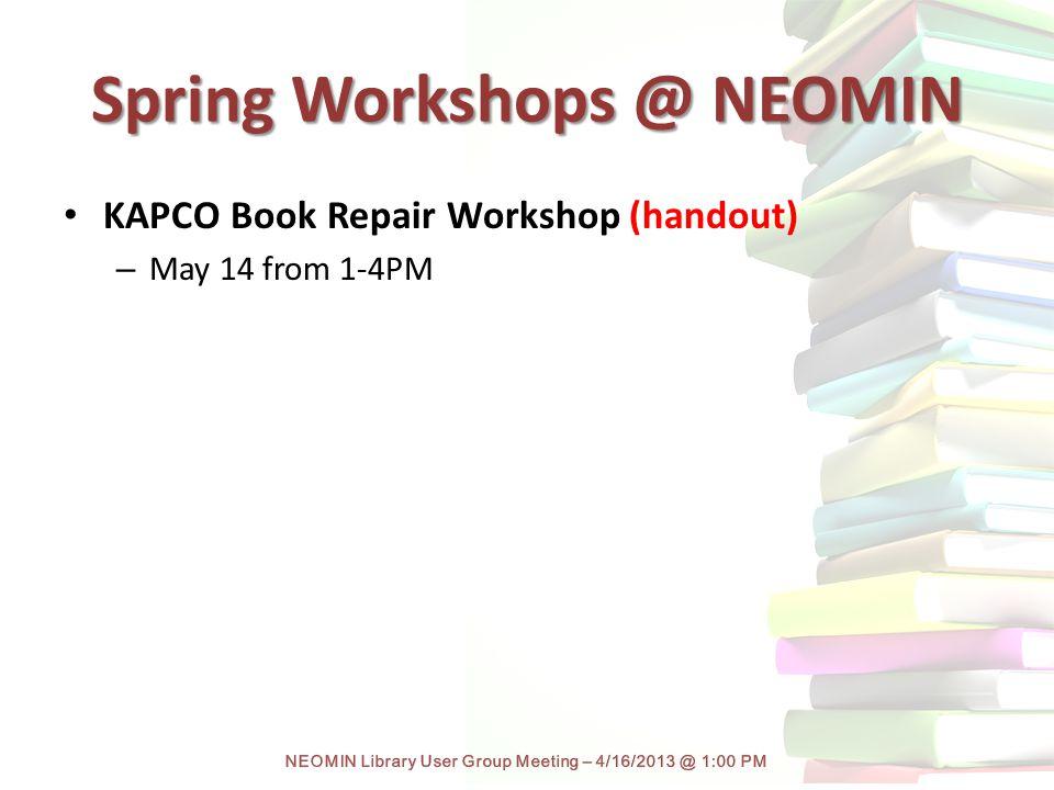 Spring Workshops @ NEOMIN KAPCO Book Repair Workshop (handout) – May 14 from 1-4PM