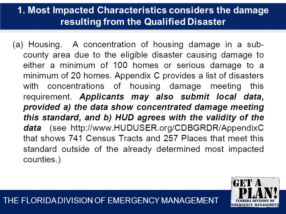 THE FLORIDA DIVISION OF EMERGENCY MANAGEMENT (a) Housing.